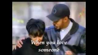 Anita Baker & James Ingram When You Love Someone Lyrics