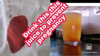 Home remedies to avoid  unwanted pregnancy natural and effective