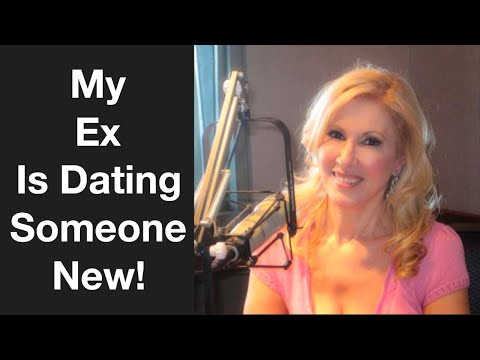 My Ex Is Dating Someone New!