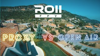 Proxy or Open air    Juicy Sbang FPV Freestyle   
