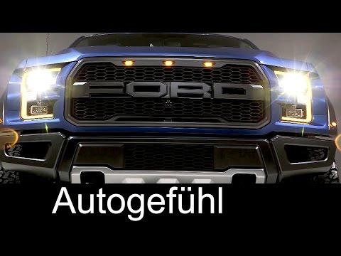 2016/2017 All-new Ford F-150 Raptor premiere - Autogefühl