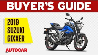 2019 Suzuki Gixxer - What's New? | Buyer's Guide | Autocar India