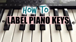 How To Label Your Keyboard/Piano With Letters - Black & White Keys
