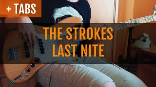 The Strokes - Last Nite (Bass Cover with TABS!)
