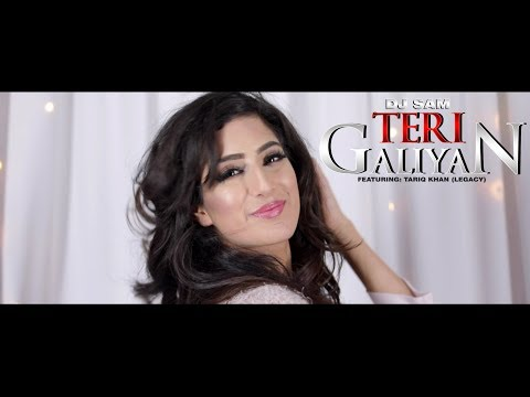 Teri Galiyan Ft Tariq Khan (legacy)  Dj Sam