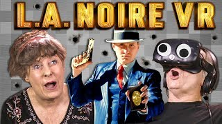 ELDERS PLAY LA NOIRE VR (React: Gaming)