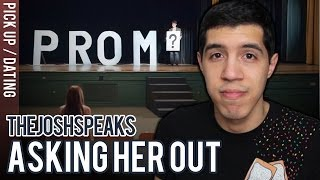 How To Ask A Girl Out (To Prom)