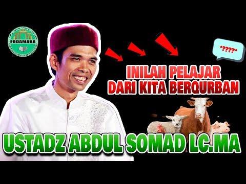 Inilah Pelajaran dari Kita Ber Qurban Ustadz Abdul Somad Lc.MA