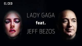 Lady Gaga feat. Jeff Bezos