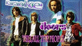 The Doors * Karaoke Of Tell All The People