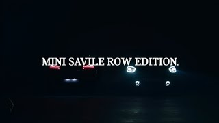 [오피셜] MINI SAVILE ROW EDITION.