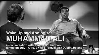 Muhammad Ali – Wake Up And Apologize (1972)