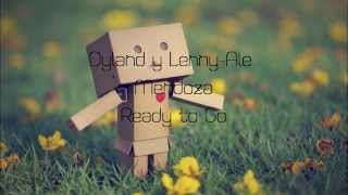 Ready To Go Ale Mendoza Ft Dyland Y Lenny