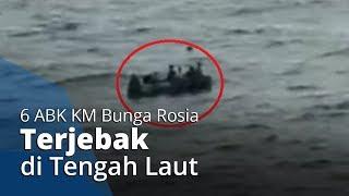 KM Bunga Rosia Tenggelam, Akibatnya 6 ABK Terombang-ambing di Tengah Laut selama 3 Hari