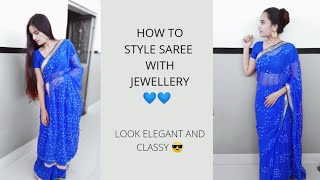How to style SAREE with jewellery n look absolutely stunning😉|