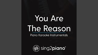 You Are The Reason (Higher Key   Originally Performed By Calum Scott) (Piano Karaoke Version)