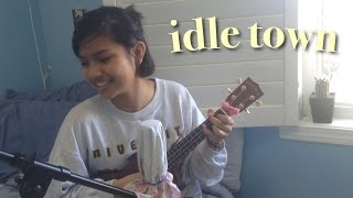 Idle Town By Conan Gray [Cover] | Kristina P