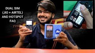JIO PHONE 2 DUAL SIM JIO + AIRTEL AND HOTSPOT (not there) FAQ Tech Info # 47