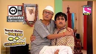 Weekly Reliv   Taarak Mehta Ka Ooltah Chashmah   7th July 2018 To 13th July 2018   Ep 1291 To 1304
