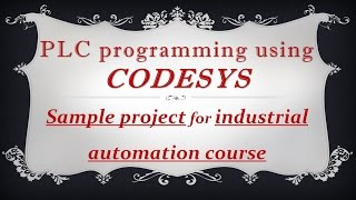 CODESYS: Sample (01) project for the Industrial Automation - Candy packing - open source code