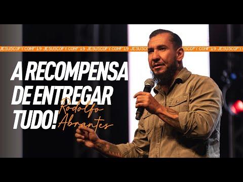 A RECOMPENSA DE ENTREGAR TUDO - Rodolfo Abrantes (JESUSCOPY CONF 2019)