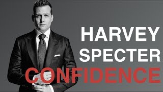 How To Be Confident (5 Steps To Harvey Specter Confidence)