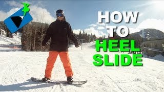 #36 Snowboard begginer – How to heel slide on a snowboard