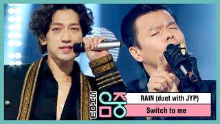 [쇼! 음악중심] 비 X 박진영 - 나로 바꾸자 (RAIN (duet with JYP) - Switch to me), MBC 210109 방송