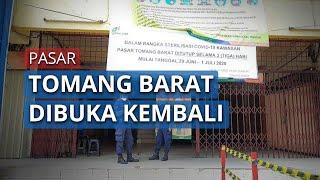 Pasar Kopro atau Tomang Barat Akan Kembali Buka 1 Juli 2020