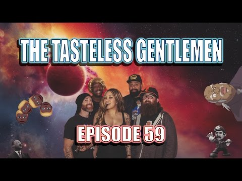The Tasteless Gentlemen – Episode 59