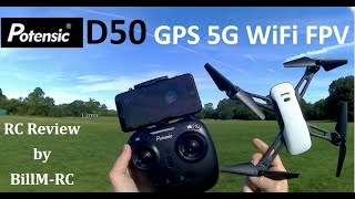Potensic D50 review - GPS 5G WiFi FPV 1080p HD Camera Quadcopter drone