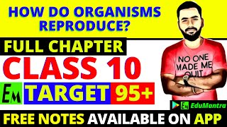 HOW DO ORGANISMS REPRODUCE? CLASS 10 CBSE FULL CHAPTER 8 || REPRODUCTION