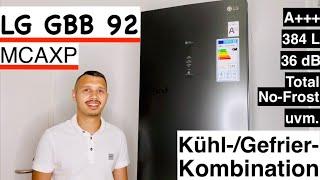 LG GBB 92 MCAXP Kühl-Gefrierkombination ❄️ Unboxing / Test / Review