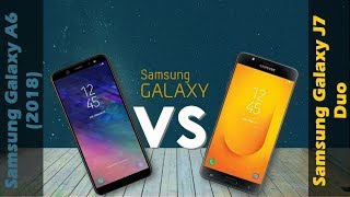 Samsung Galaxy A6 2018  VS Samsung Galaxy J7 Duo
