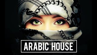 Ultimate Arabic House Club Music Mix 2018