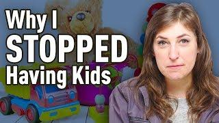 Why I Stopped Having Kids || Mayim Bialik