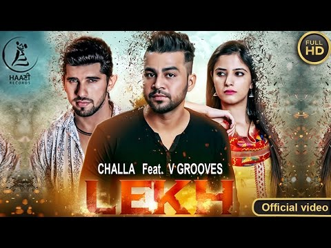 Lekh  Challa Ft V Groove