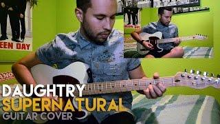 Daughtry - Supernatural (Guitar Cover)