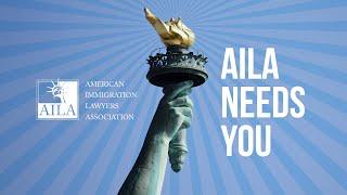 AILA NEEDS YOU!