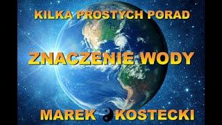 Marek Kostecki -Znaczenie wody.. Kilka prostych porad. Medycyna Chińska w praktyce. cz.5 – Wiedza Dla Wszystkich