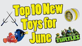 TTPM Top 10 Toys in June 2016