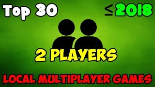 Top 30 Best Local Multiplayer PC Games / Splitscreen / Same PC / CO OP / LOCAL MULTIPLAYER / Top 30