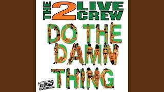 Do The Damn Thing (Dancin' Bonus Beats)