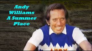 Andy Williams........A Summer Place..