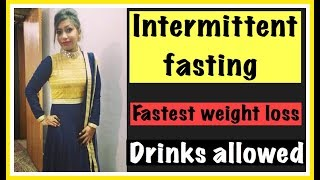 Intermittent fasting for fast weight loss | Drinks Allowed in Fasting | Azra Khan Fitness
