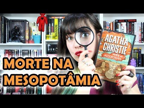 Morte na Mesopotâmia - Agatha Christie [RESENHA]