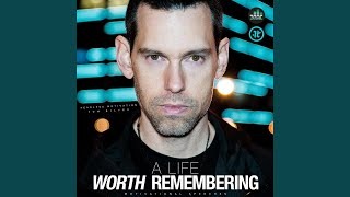 A Life Worth Remembering (Motivational Speech)