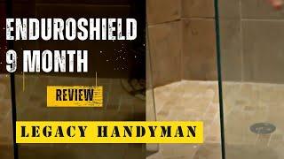 EnduroShield 9 Month review