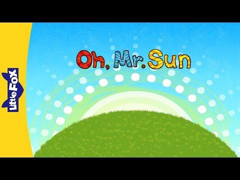 Oh, Mr. Sun