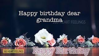 Happy Birthday To You Grandma | Birthday Wishes For Grandmother | Birthday Quotes For Grandma Status